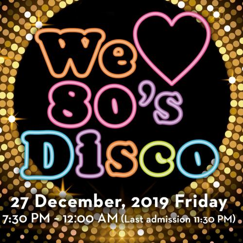 【December 27th!!】 We love 80's Disco Night ~Come and dance the night away on this exciting and special evening~